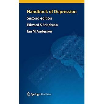 Handbook of Depression  Second Edition by Friedman & Edward S