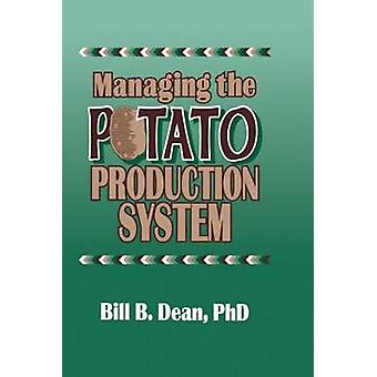 Managing the Potato Production System  0734 by Dean & Bill Bryan