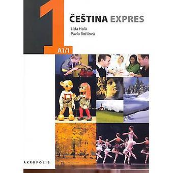 Cestina Expres / Czech Express 1 - Pack by Lida Hola - Pavla Borilova