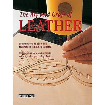 The Art and Craft of Leather - Leatherworking Tools and Techniques Exp