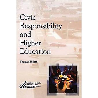Civic Responsibility and Higher Education by Ehrlich & Thomas