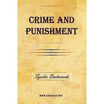 Crime and Punishment by Dostoevsky & Fyodor Mikhailovich