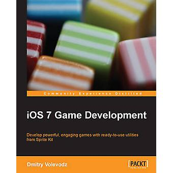 Ios7 Game Development by Volevodz & Dmitry