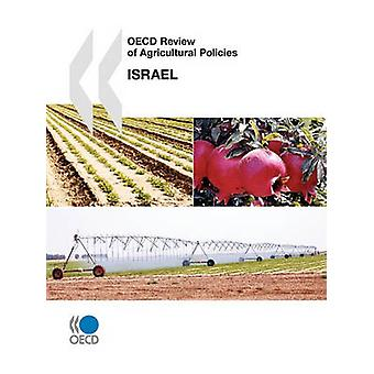 OECD Review of Agricultural Policies OECD Review of Agricultural Policies Israel 2010 by OECD Publishing