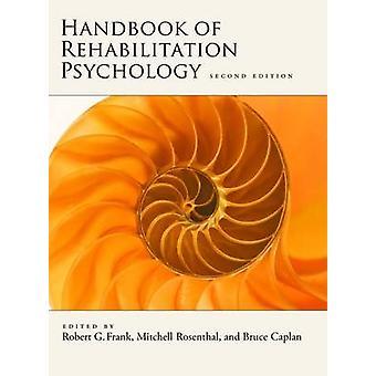 Manual de Psicología de la Rehabilitación (2a edición Revisada) - 9781433