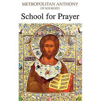 School for Prayer by Bloom & Anthony