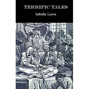 Terrific Tales by Lewis & Isabella