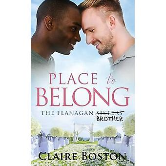Place to Belong by Boston & Claire