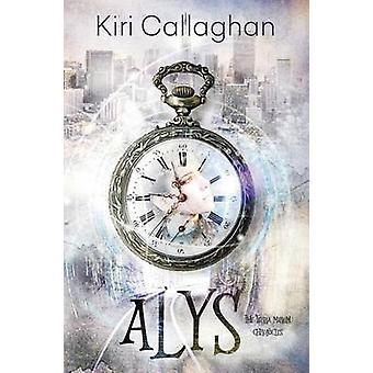 Alys The Terra Mirum Chronicles by Kiri & Callaghan