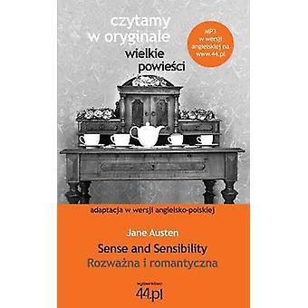 Rozwana i romantyczna. Sense and Sensibility by Austen & Jane