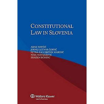 Constitutional Law in Slovenia by Mavcic & A. Etal