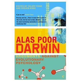 Alas Poor Darwin: Arguments Against Evolutionary Psychology