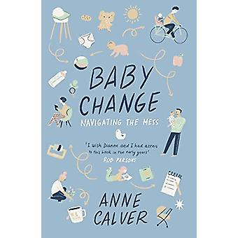 Baby Change by Anne Calver - 9780281082988 Book