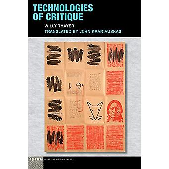Technologies of Critique by Willy Thayer - 9780823286737 Book