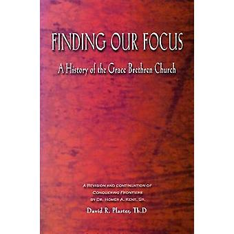 Finding Our Focus by David R Plaster - 9780884692447 Book