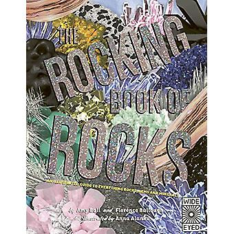 The Rocking Book of Rocks by Florence Bullough - 9781786038722 Book