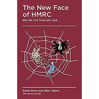 The New Face of HMRC - Behind the Tangled Web - 9781788161428 Book