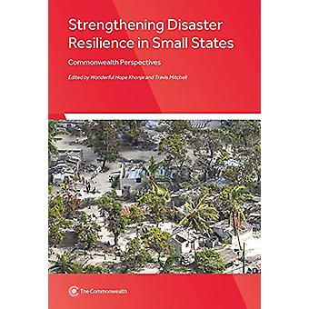 Strengthening Disaster Resilience in Small States - Commonwealth Persp