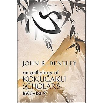 Anthology of Kokugaku Scholars - 1690-1898 by John R. Bentley - 978193