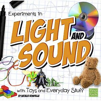 Experiments in Light and Sound with Toys and Everyday Stuff by Natalie Kim Rompella