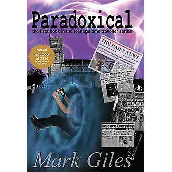 Paradoxical by Mark Giles - 9781784654726 Book