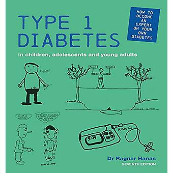 Type 1 Diabetes in Children - Adolescents and Young Adults - Seventh E