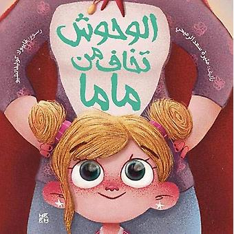 Monsters Are Afraid of Mama by Muneera Al-Romaihi - 9789927129797 Book