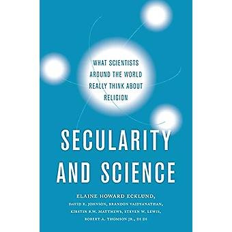 Secularity and Science - What Scientists Around the World Really Think