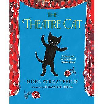 The Theatre Cat by Susanne Suba - 9781407194981 Book
