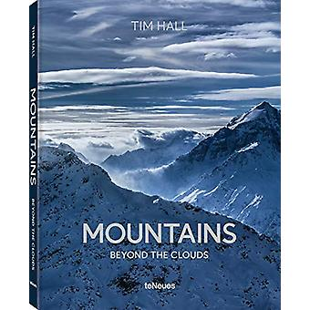 Mountains - Beyond the Clouds by Tim Hall - 9783961712205 Book