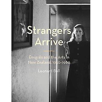 Strangers Arrive by Leonard Bell - 9781869408732 Book