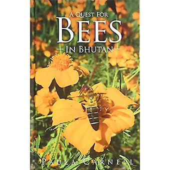 A A quest for Bees in Bhutan by Paula Carnell - 9780956207333 Book