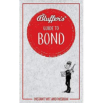 Bluffer's Guide to Bond - Instant wit and wisdom by Mark Mason - 97817