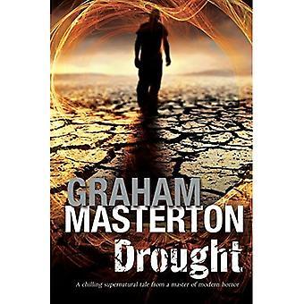 Drought: A Californian Environmental Disaster Thriller