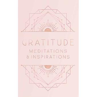 Gratitude Inspirations and Meditations by Publishing & Mandala