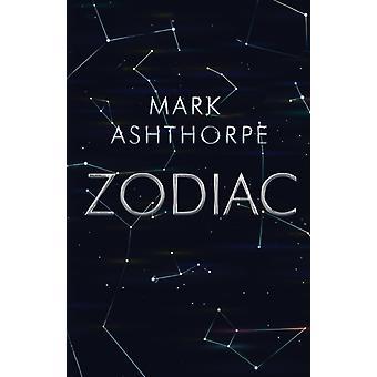 Zodiac by Mark Ashthorpe