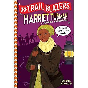 Trailblazers: Harriet Tubman: A Journey to Freedom (Trailblazer Biographies (Hardcover))