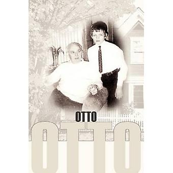 Otto by Eckhard Otto Hardy Marthen - 9780595339730 Book