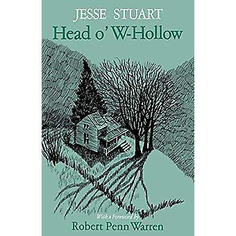 Head o' W-Hollow kirjoittanut Jesse Stuart - 9780813101422 Kirja