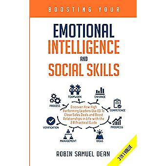 Boosting Your Emotional Intelligence and Social Skills - Discover How