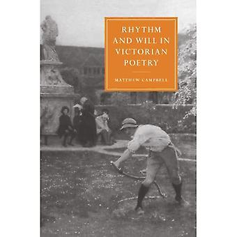 Rhythm and Will in Victorian Poetry