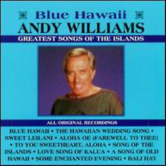 Andy Williams - Greatest Songs of the Island [CD] USA import