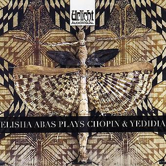 Elisha Abas - Elisha Abas Plays Chopin & Yedida [CD] USA import
