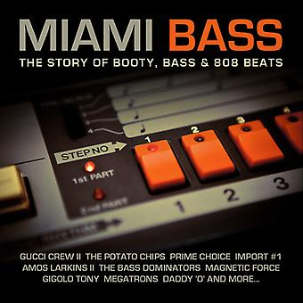 Eri taiteilija - Miami Bass: Story of Booty basso & 808 lyö [CD] USA tuonti