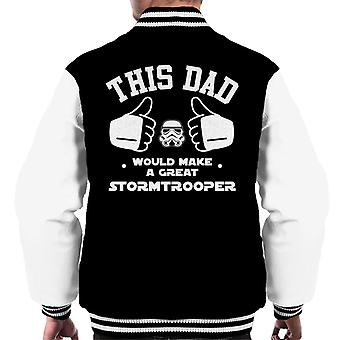 Original Stormtrooper This Dad Would Make A Great Trooper Men's Varsity Jacket