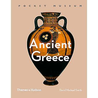 Pocket-Museum - Altes Griechenland von David Michael Smith - 9780500519585