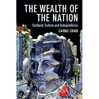 Væld af nationen - Skotland - kultur og uafhængighed af Cair