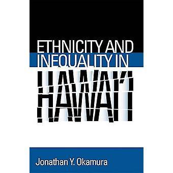 Etnia y desigualdad en Hawai ' i por Jonathan Y. Okamura - 97815921
