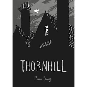 Thornhill by Pam Smy - 9781910200612 Book