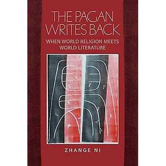 The Pagan Writes Back - When World Religion Meets World Literature by